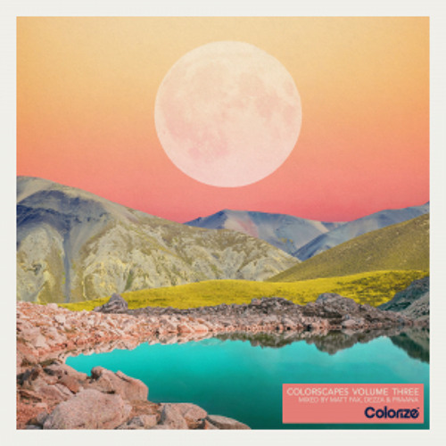 Colorscapes Volume Three - Part One, Mixed by PRAANA