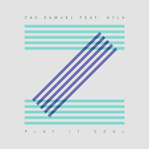 Zac Samuel - Play It Cool (feat. Kyla)