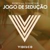 Jogo de Sedução (Radio Edit) [feat. DJ Nuno N.Bi]