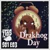 Drakhog Day
