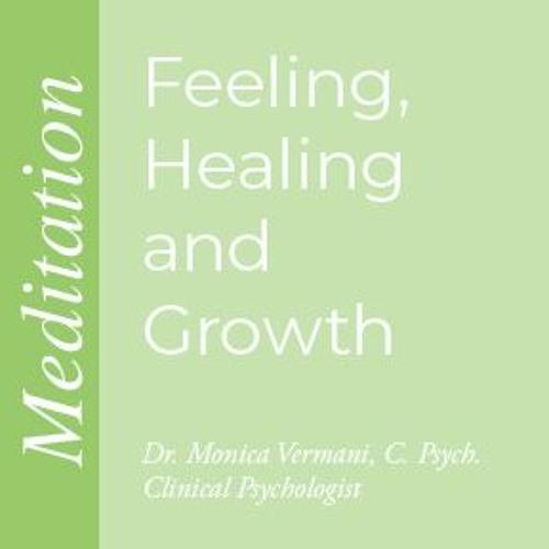 Meditation Feeling Healing And Growth
