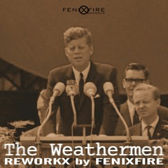 The Weathermen - Mud (I Would F...) (FenixFire Edit)