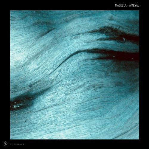 Masella - Ameyal (Ten Walls Remix)
