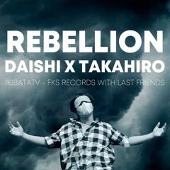 【𝐓𝐫𝐚𝐩】DAISHI X TAKAHIRO(FKS) - Rebellion