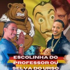 DJ WL DA PENHA FEAT DA PENHA 22 -ESCOLINHA DO PROFE OU SELVA DO URSO