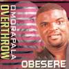 Omorapala Overthrow Part 1