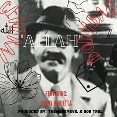 ALLAH (PRODUCED BY THEMONEYEVIL & 808 TREL) FEATURING VINNY VINDETTA