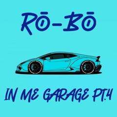 In Me Garage [part 4]