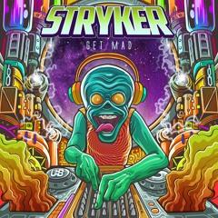 Stryker - Get Mad - FULL TRACK!!