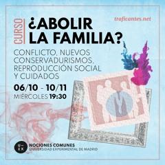 1. La familia es el conflicto. Con Fernanda Rodríguez