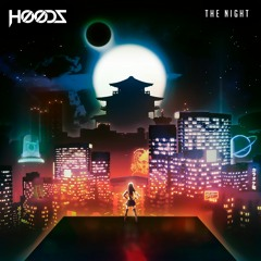 HooDz - The Night (LP Ending)