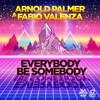 Everybody Be Somebody (Radio Edit)