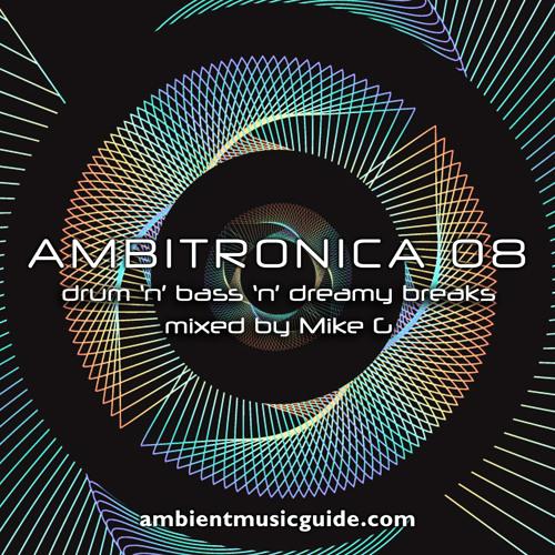 Ambitronica 08 - Drum 'n' Bass 'n' Dreamy Breaks 1994-2017 Part 2