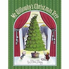 {EBOOK} Mr. Willowby's Christmas Tree FREE EBOOK