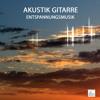 Relax Getaway - Acoustic Guitar Songs Yoga, SPA , Wellness Musik