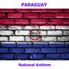 Paraguay - Paraguayos República o Muerte - Paraguayan National Anthem ( Paraguayans, Republic or Death )