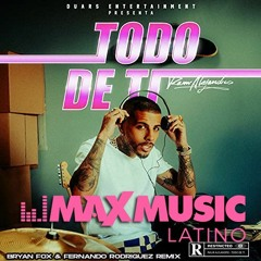 Rauw Alejandro - Todo de Ti (Bryan Fox & Fernando Rodriguez Remix)