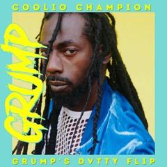 Coolio Champion (Grump's DVTTY Blend)