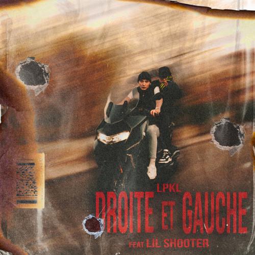 Droite et Gauche (feat. Lil Shooter)