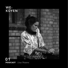 We Küyen Podcast #01 by Lisa Thaens