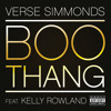 Boo Thang (Explicit Version) [feat. Kelly Rowland]