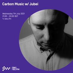 Carbon Music w/ Jubei 07TH JUL 2021