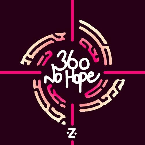 360 No Hope