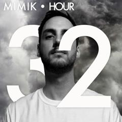 MIMIK HOUR 32 (ROUVEN GUESTMIX)