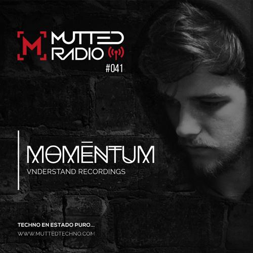 MUTTED RADIO 041 - MOMĒNTUM