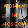 Download [PDF/ePub] Download Our Woman In Moscow (Beatriz Williams) audiobook mp3 Mp3