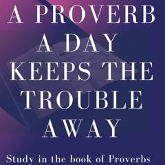 Proverbs 17:11-17