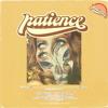 Patience (ft. J Clu) [co.prod. karmakarmasutra]