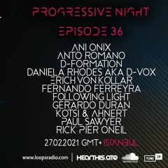 ANTO ROMANO - Progressive Night Episode 036 Loops Radio