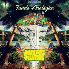 Whiptongue - Favela Analogica