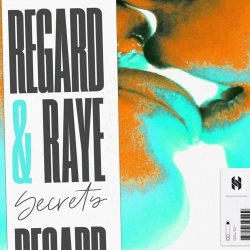 Regard, RAYE - Secrets (Hypelezz & Crystal Rock Edit)