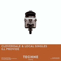 Cloverdale & Local Singles - ILL PROVIDE (Extended Mix)