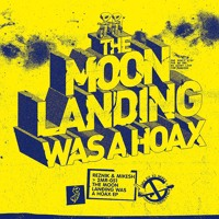 Reznik & Mikesh - The Moon Landing Was A Hoax (Area 51 infinite Mix)