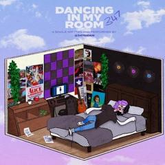 DANCING IN MY ROOM