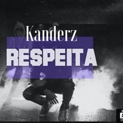 Kanderz - Respeita (Pod.Arkamy Visual)