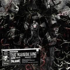 MARAUDA - THAT MARAUDA SONG (ELEVATD FLIP) (FREE DL)