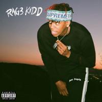 Rag3 Kidd (Prod. Trademark)