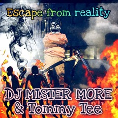 Tommy Tee - Escape From Reality