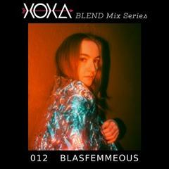 XOXA BLEND 012 - BLASFEMMEOUS