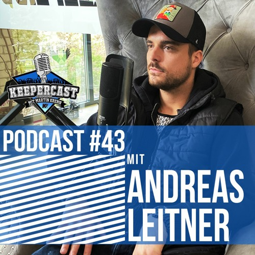 KEEPERcast #43 mit Andreas Leitner