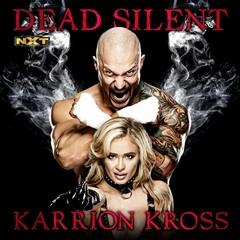 Karrion Kross - Dead Silent Ft. Scarlett Bordeaux (Entrance Theme)
