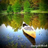 """Canoeing On The Lake"" Music for Meditation, Yoga, Healing and Relaxation"