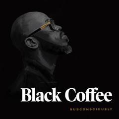 Black Coffee feat. Maxine Ashley & Sun-El Musician - You Need Me