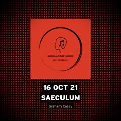 16 Oct 21 Saeculum