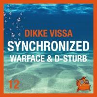 Dikke Fissa Met Warface & D-Sturb: Synchronized