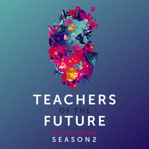 Teachers of The Future | HaileyburyX Season 2